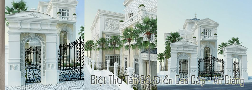 Thiết kế kiến trúc biệt thự tân cổ điển tại An Giang